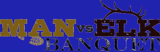 Man vs Elk Banquet